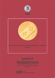 """""""Gaceta Numismática"""" número 189: XXVII Encuentro de Estudios sobre la moneda"""