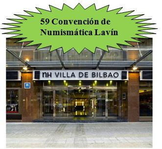 Numismática Lavín: 59 Convención Numismática y Feria de Coleccionismo en Bilbao