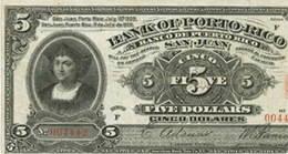 Billetes de Puerto Rico (IV): El Banco de Puerto Rico. La administración de EEUU