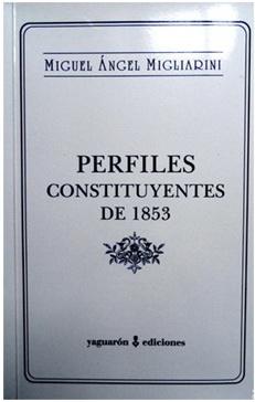 """""""Perfiles Constituyentes de 1853"""""""