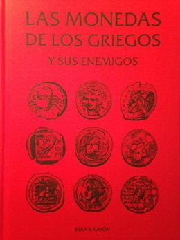 """""""Las monedas de los griegos y sus enemigos"""""""