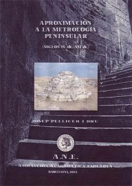 """""""Aproximación a la metrología peninsular.  Siglos IX y XII"""""""