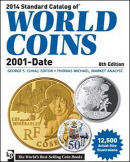 "8ª Edición del ""Standard Catalog of World Coins"" 2001 hasta la fecha"