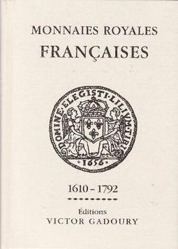 """""""Monnaies Royales Françaises 1610-1792"""""""