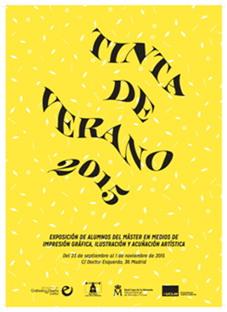 """VI Edición de la muestra """"Tinta de Verano"""", Museo Casa de la Moneda"""