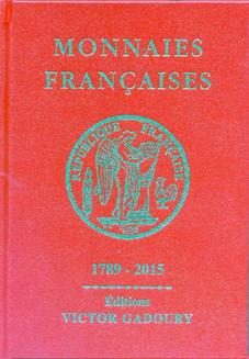 """El """"libro rojo"""" de """"Monnaies Françaises 1789-2015"""" ya tiene su 22 edición"""