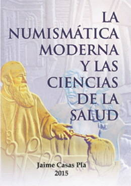 """""""La Numismática Moderna y las Ciencias de la Salud"""""""
