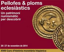 XVIII Curso de Historia Monetaria Hispánica en el Gabinete Numismático de Cataluña
