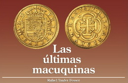 Las Ultimas Macuquinas