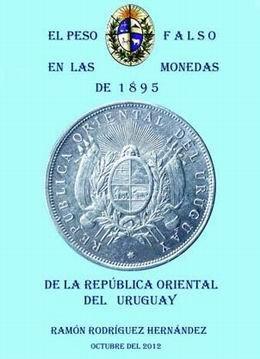 """""""El Peso falso en las monedas de 1895"""""""
