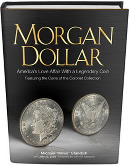 """Morgan Dollar: America's Love Affair With a Legendary Coin"""