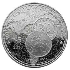 """México y su """"Moneda Histórica Iberoamericana"""""""