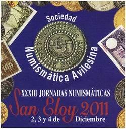 "XXXIII Jornadas Numismáticas ""San Eloy 2011"""
