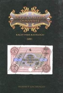 """""""Devlet me Aliyye-I Osmaniyye"""" (Billetes del Imperio Otomano), Libro del Año 2012 IBNS"""