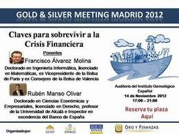 IV Edición del Gold&Silver Meeting Madrid 2012