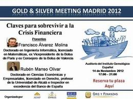 Gold&Silver Meeting Madrid 2012