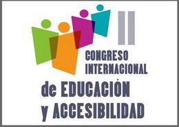 """II Congreso Internacional de Educación y Accesibilidad """"Museos y patrimonio: hacia la integración social en igualdad"""""""