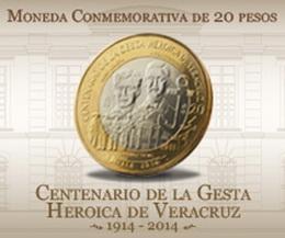 """20 Pesos para el """"Centenario de la Gesta Heroica de Veracruz"""""""